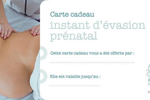"""Carte cadeau """"Instant d'évasion prénatal"""" - 30 mn"""