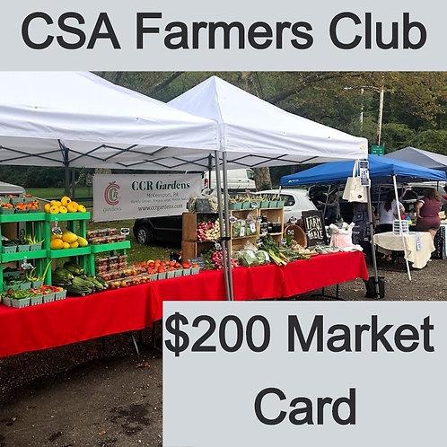 CSA Farmer's Club - $200 Market Card