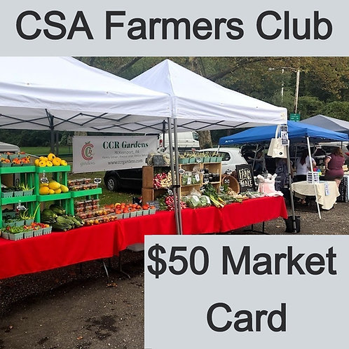 CSA Farmers Club - $50 Market Card
