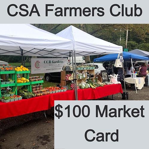 CSA Farmer's Club - $100 Market Card