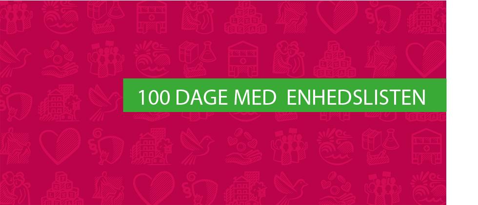 100 dage med Enhedslisten