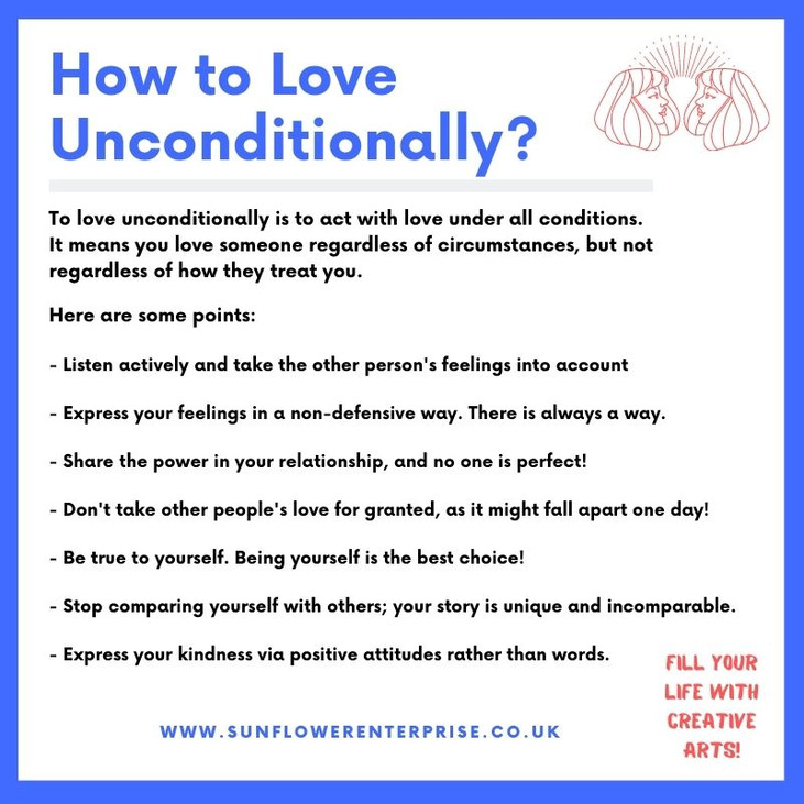 How to love unconditionally.jpeg