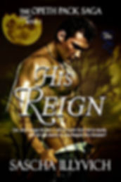 Cover for my paranormal Menage Romance His Reign