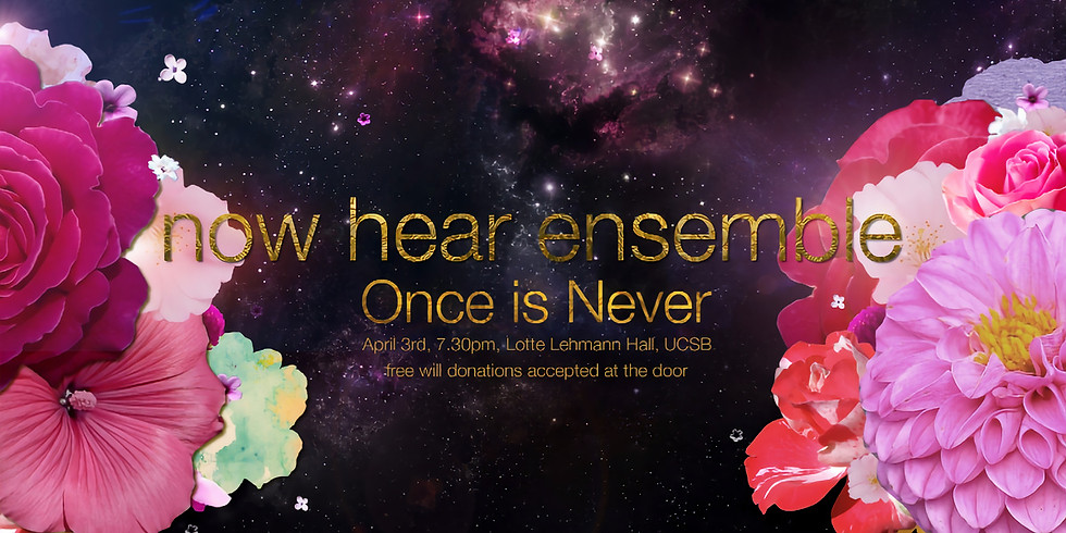 Once is Never with now hear Ensemble