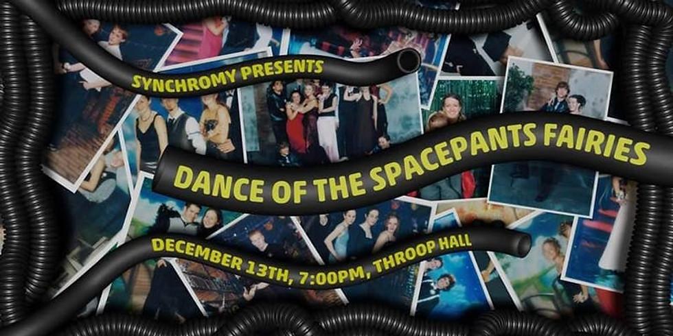 Dance of the Spacepants Faries