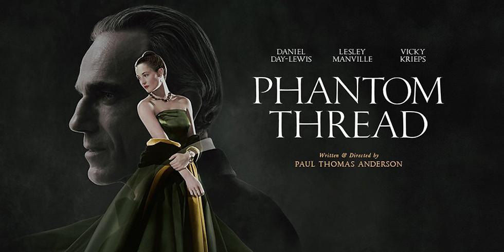 Wordless Music: Phantom Thread