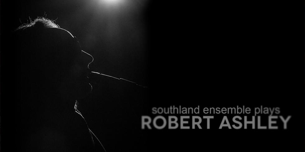 REDCAT: Southland Ensemble Plays Early Robert Ashley