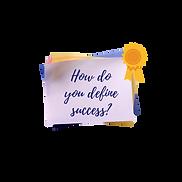 Sticky Notes How do you define success
