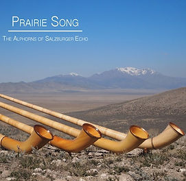 ©Prairie Song: The Alphorns of Salz