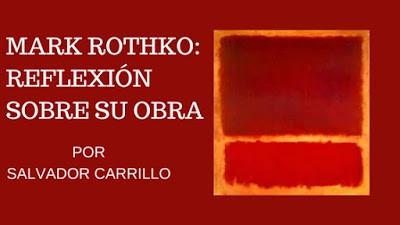 Mark Rothko: Una reflexión sobre su obra