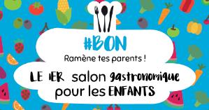 1er Salon Gastronomique pour les enfants les 22 et 23 Octobre 2016...