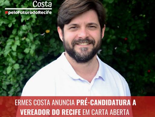 Ermes Costa anuncia pré-candidatura a vereador do Recife em carta aberta.