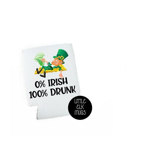 0% Irish 100% Drunk St. Patricks Day Beer Can Cooler