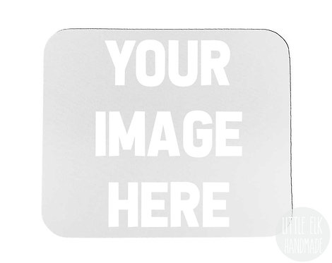 "Design Your Own Mouse Pad 7.75"" x 9.25"""