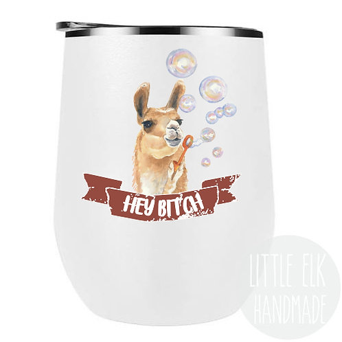 hey bitch camel blowing bubbles wine tumbler
