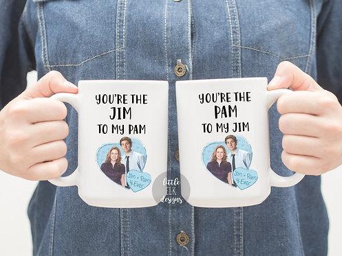 You're The Jim To My Pam 15 oz Coffee Mug Set