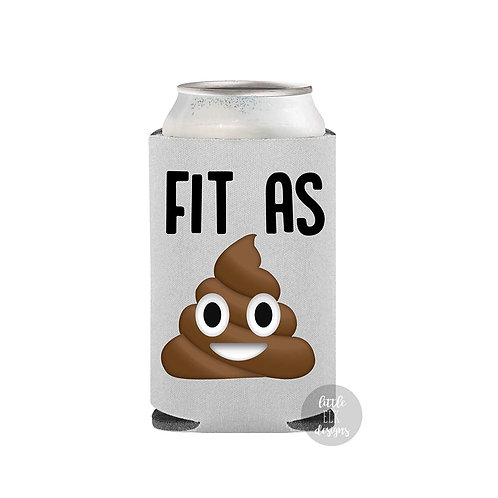 Fit As Shit Emoji Beer Can Cooler