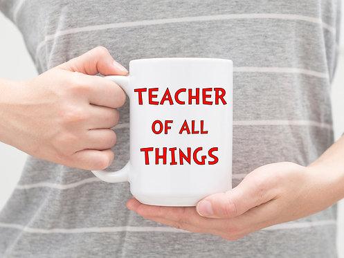 teacher of all things coffee mug