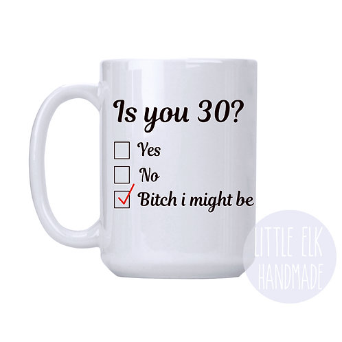 30th birthday coffee mug