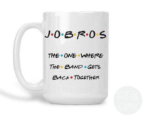 Jobros The One Where The Band Gets Back Together 15 oz Coffee Mug
