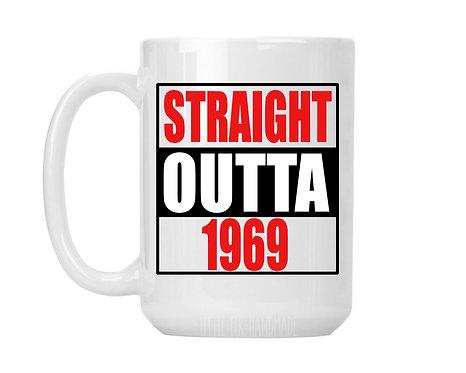 straight outta birthday year mug