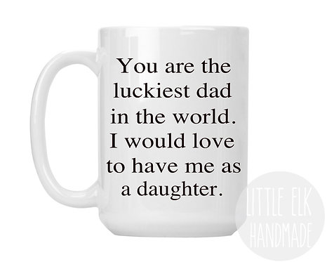 dad mug from daughter