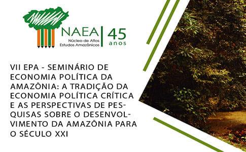 VII Seminário de Economia Política da Amazônia