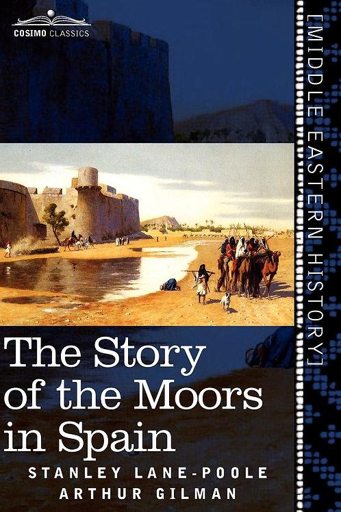 The Story of Moors in Spain
