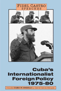 Cuba's Internationalist Foreign Policy