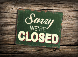 Closed for Now