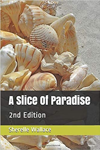 A Slice Of Paradise: 2nd Edition