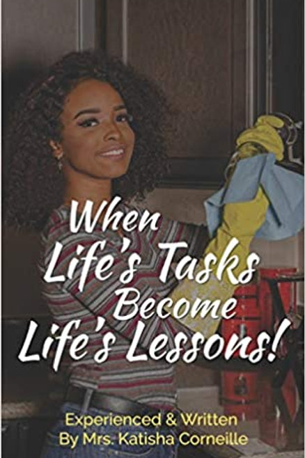 When Life's Tasks Become Life's Lessons
