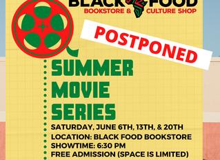 Summer Movie Series: POSTPONED