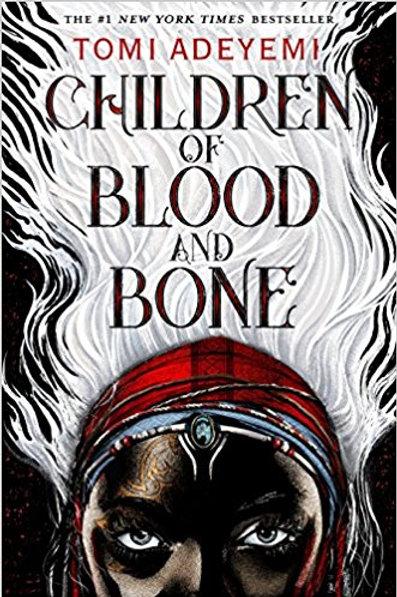 Children of Blood and Bone (Legacy of Orisha)