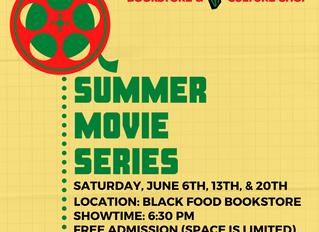 Black Food Shop Summer Movie Series