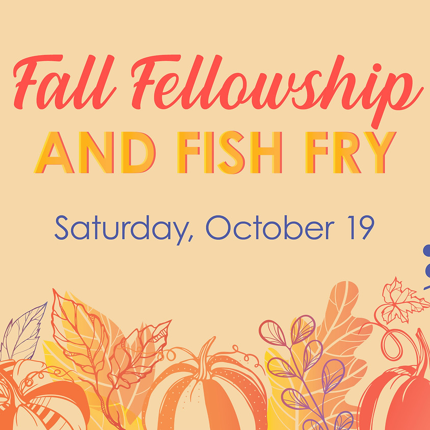 Fall Fellowship and Fish Fry