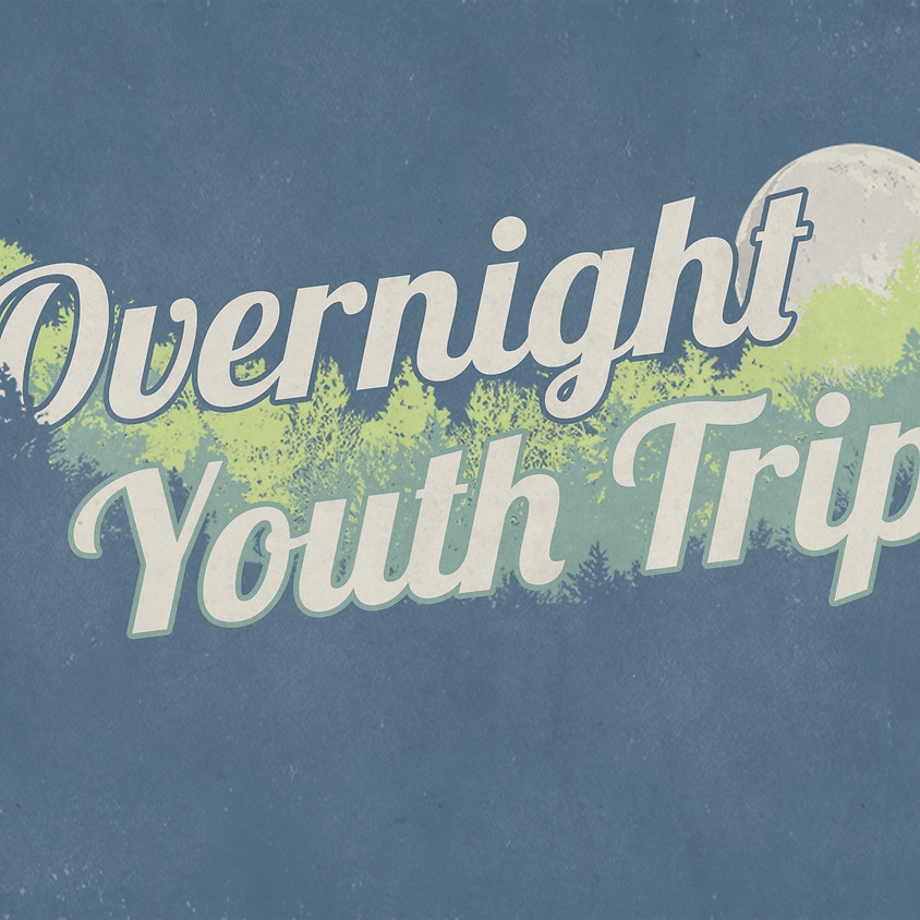 Overnight Youth Trips
