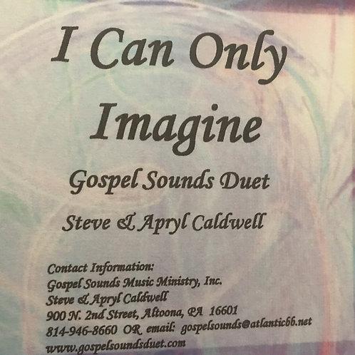 Gospel Sounds I Can Only Imagine CD