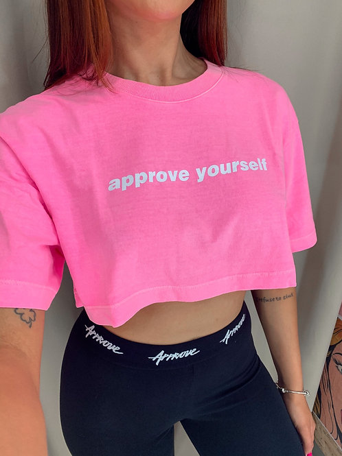Cropped Approve Yourself Pink Neon