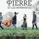Pierre-et-les-Optimistes-Sous-le-Chapeau