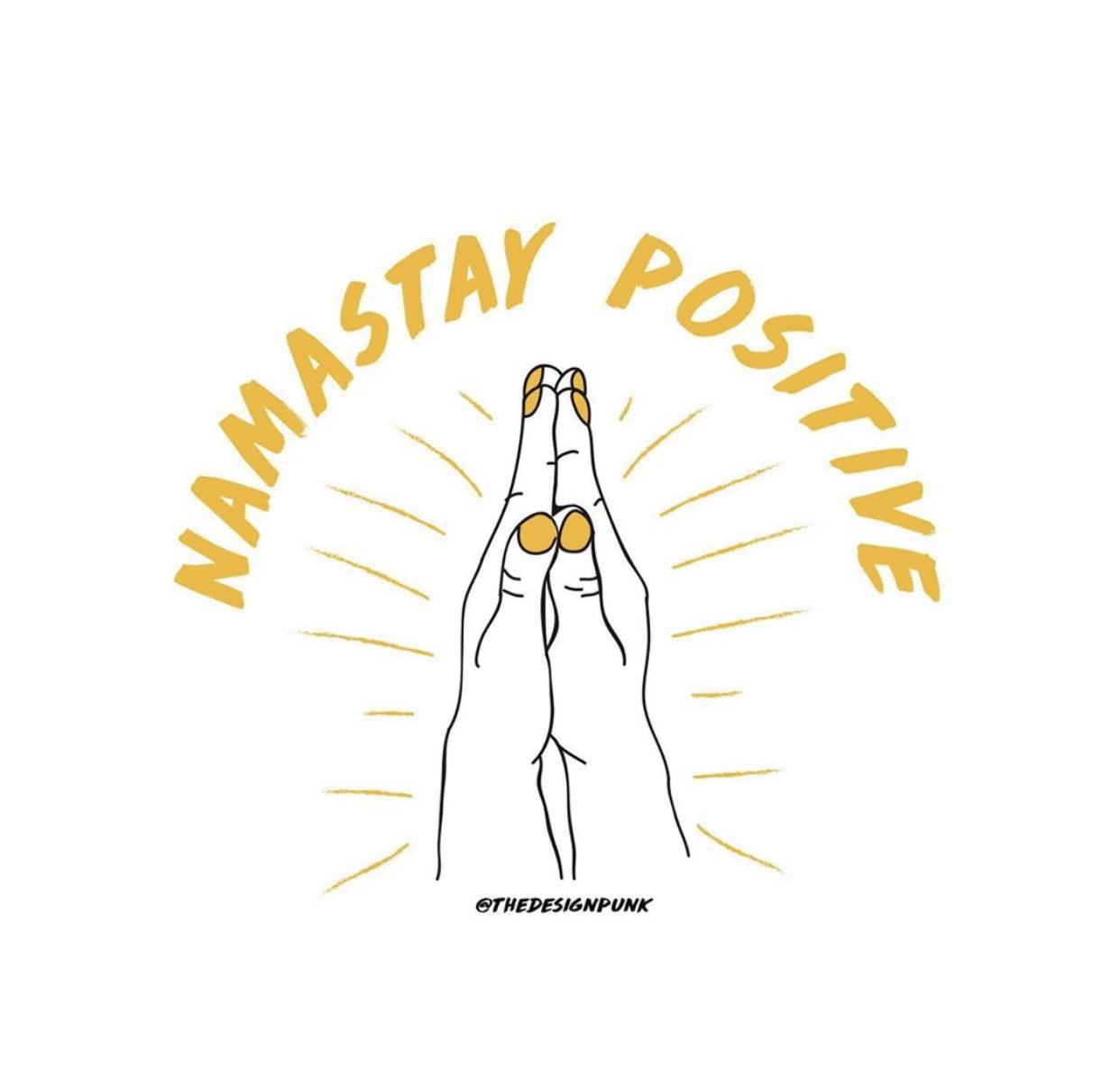 NAMASTAY POSITIVE