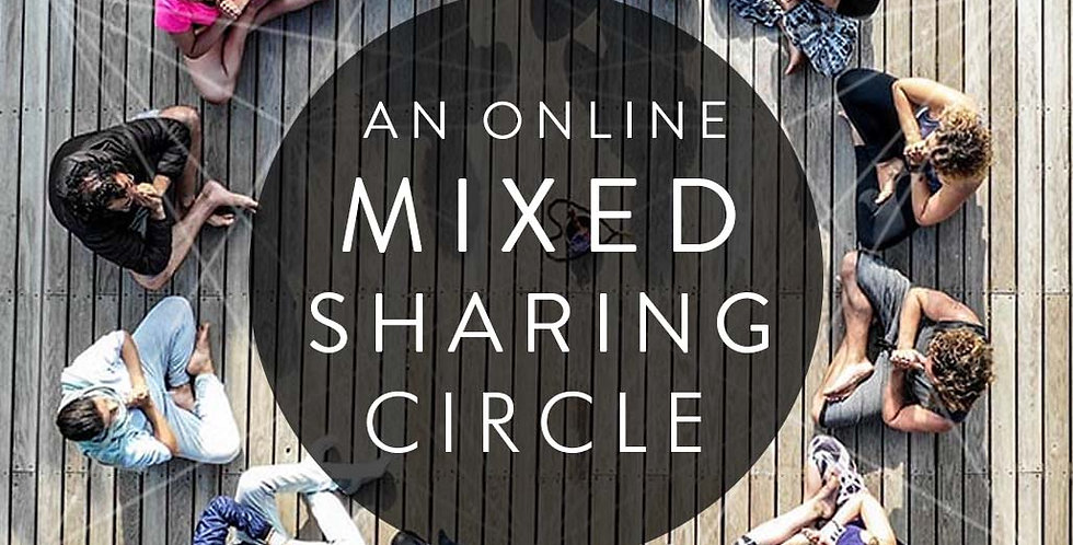 THE UNMASKED TRIBE - ONLINE MIXED CIRCLE, European Group, Starts 18th January