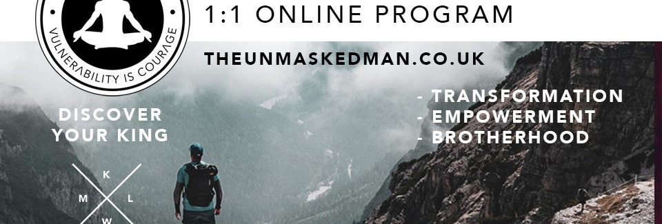 THE UNMASKED MAN - FACILITATION TRAINING. Journey of the Masculine.