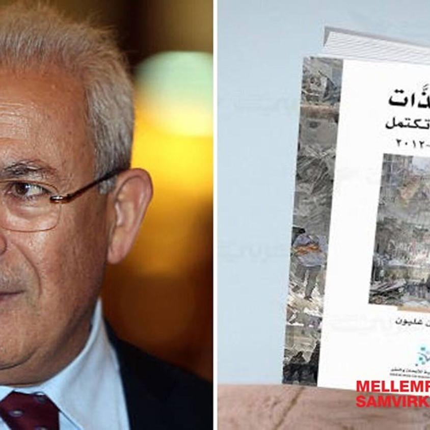 Bogpræsentation og debat med Burhan Ghalioun