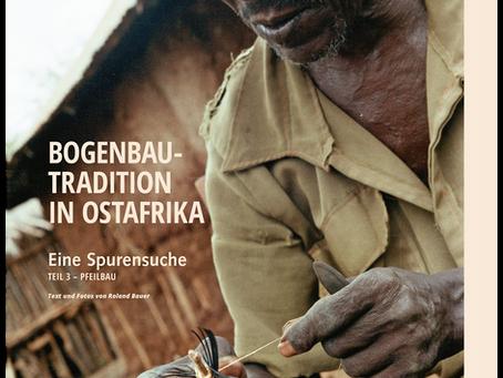 Bogenbautradition in Ostafrika – 3 – Pfeilbau