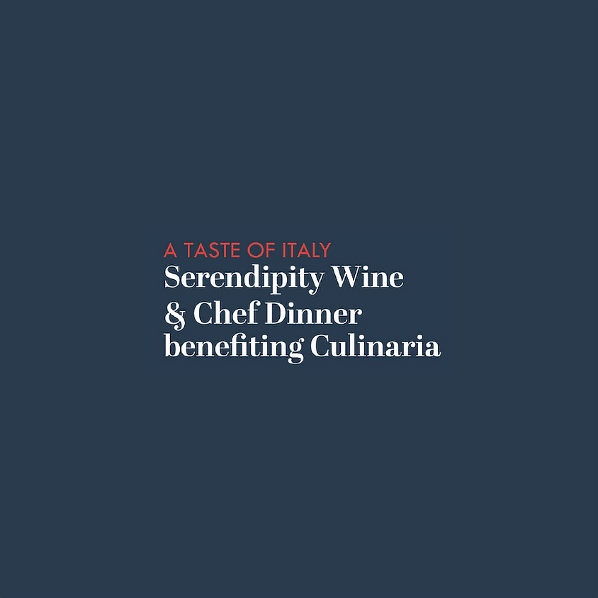 A Taste of Italy: Serendipity Wine & Chef Dinner