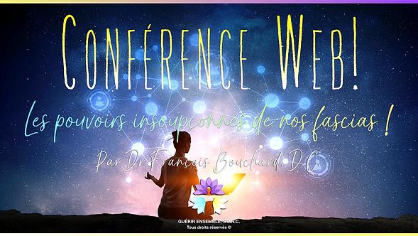 CONFÉRENCE WEB 🇫🇷 : Les pouvoirs insoupçonnés de nos fascias !