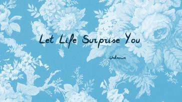 lifesurprise.jpg