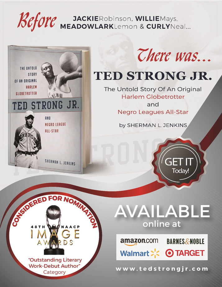 Recognition Finally Arrives For Ted Strong, Jr. and The Entire Negro Leagues!!!