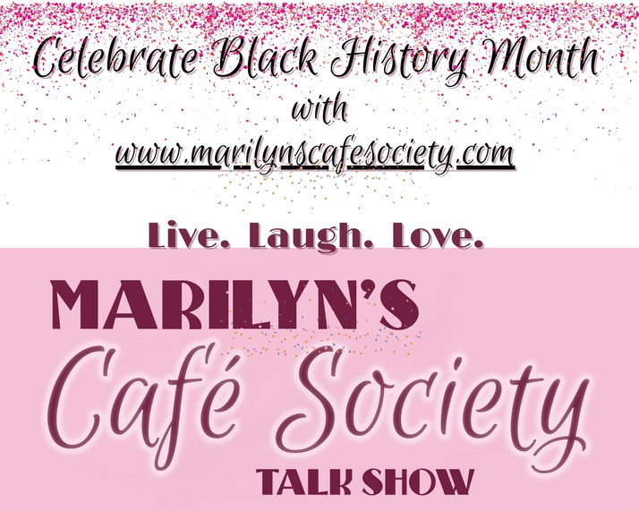 Celebrate Black History Month With Marilyn's Cafe Society